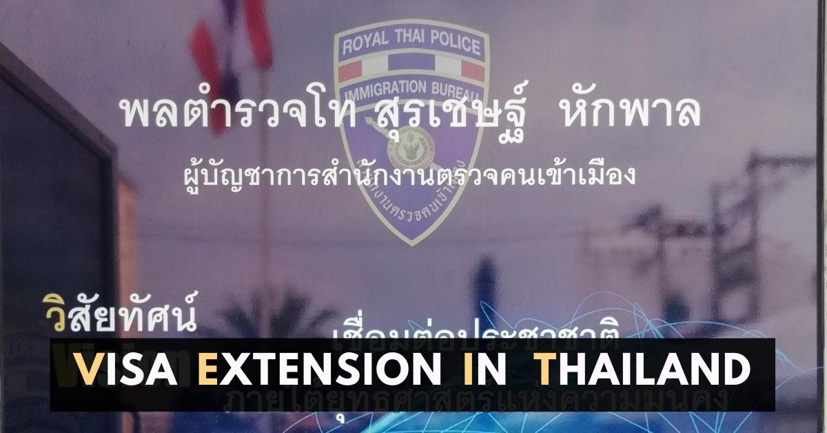 how to extend visa in thailand